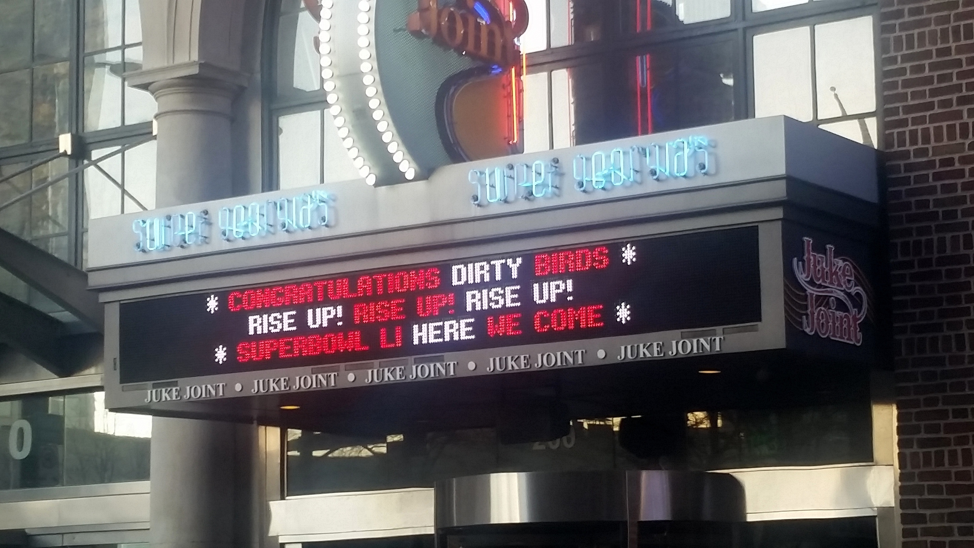 Super Bowl Fever has struck Georgia, and this sign at Juke Joint in Downtown Atlanta is no exception ahead of Sunday's game between the Falcons and the other team. (Go, Falcons!)