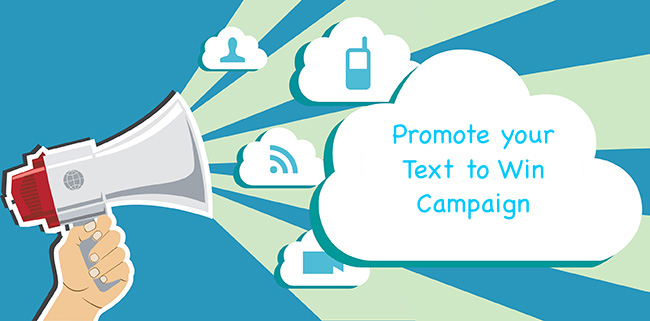 Promote your Text to Win with Text ALN