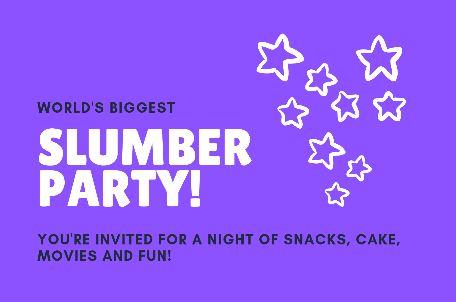 World's Biggest Slumber Party Fundraiser
