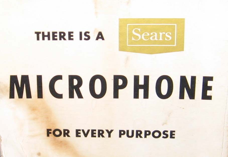 THERE IS A SEARS MICROPHONE FOR EVERY OCCASION