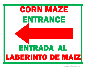 Corn Maze Entrance (Left Arrow) Sign