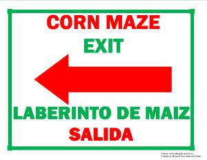 Corn Maze Exit (Left Arrow) Sign