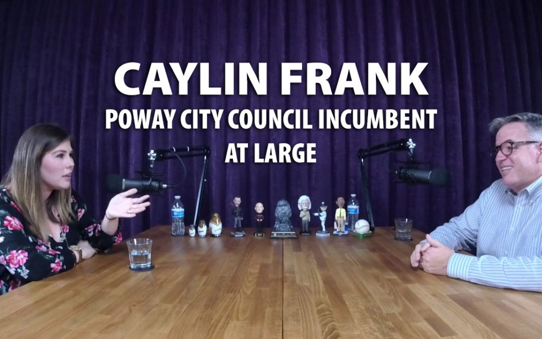 Caylin Frank was a successful candidate for Poway City Council in 2018.