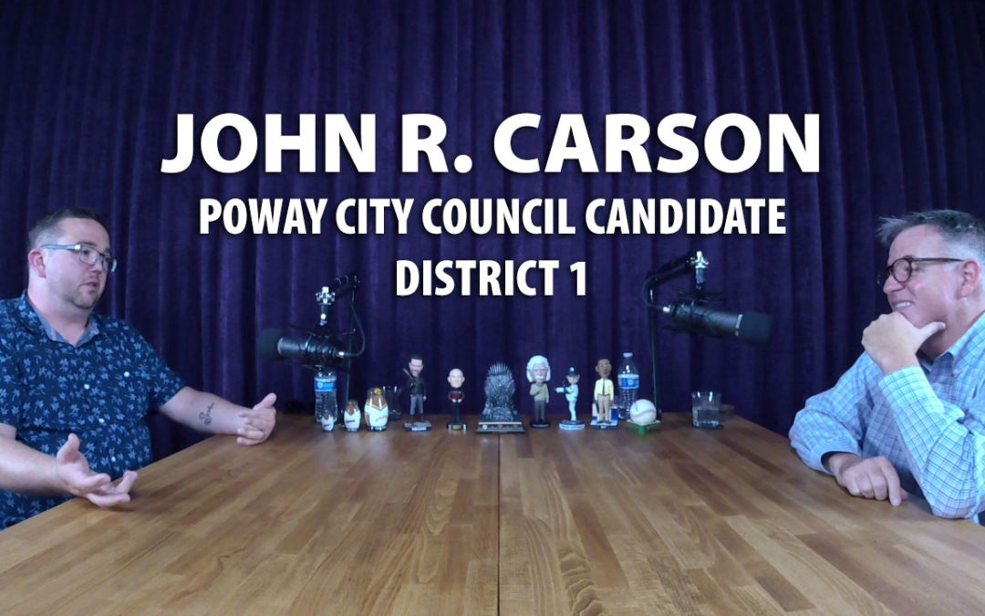 John Carson, Poway City Council Candidate JRP0013