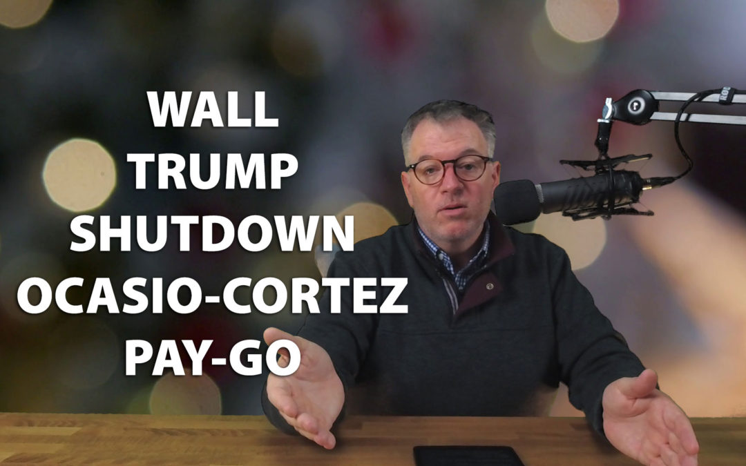 I discuss President Trump, the wall on the Mexican border and the federal government shutdown.