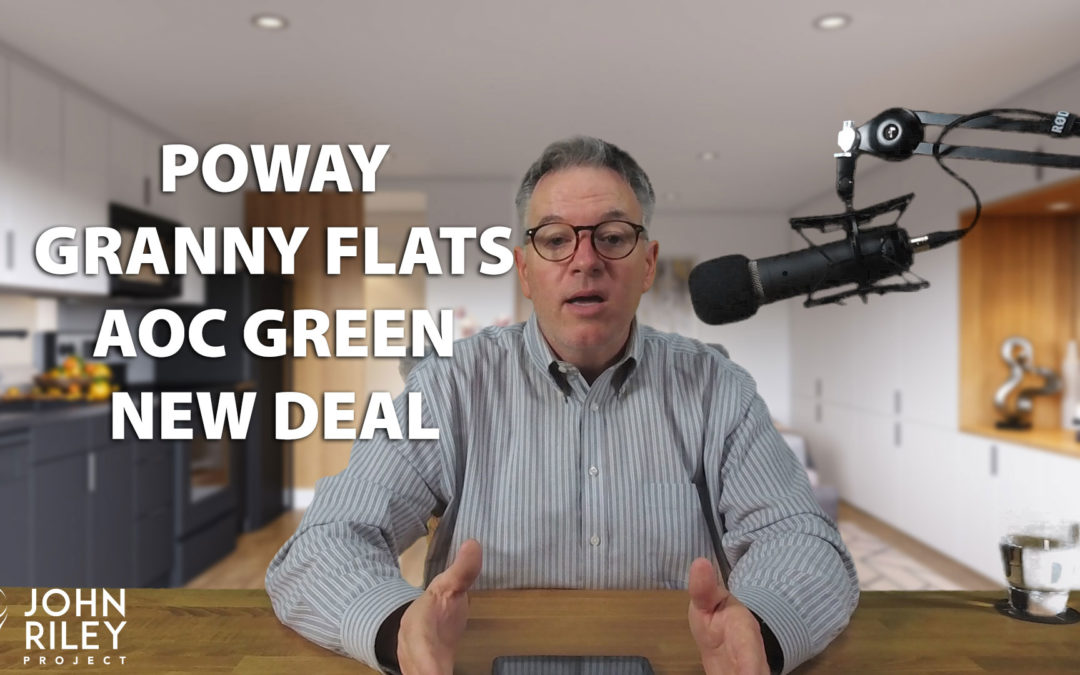 Poway Granny Flats and Alexandria Ocasio-Cortez Green New Deal