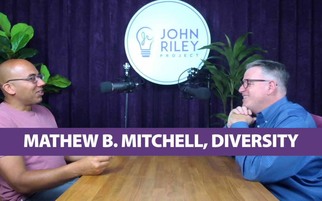 Mathew Mitchell, Diversity, Inclusion, Equity JRP0053