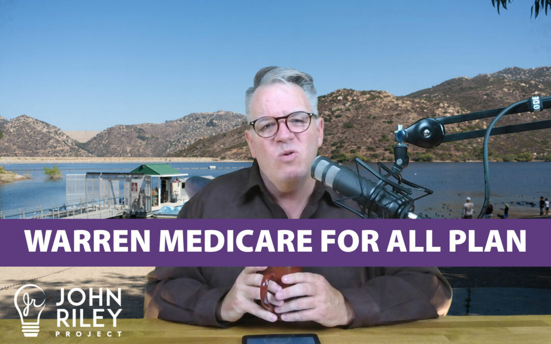 Elizabeth Warren, Medicare for All, Trump Immigration, Democratic POTUS race, University City, San Diego, John Riley Project, JRP0089