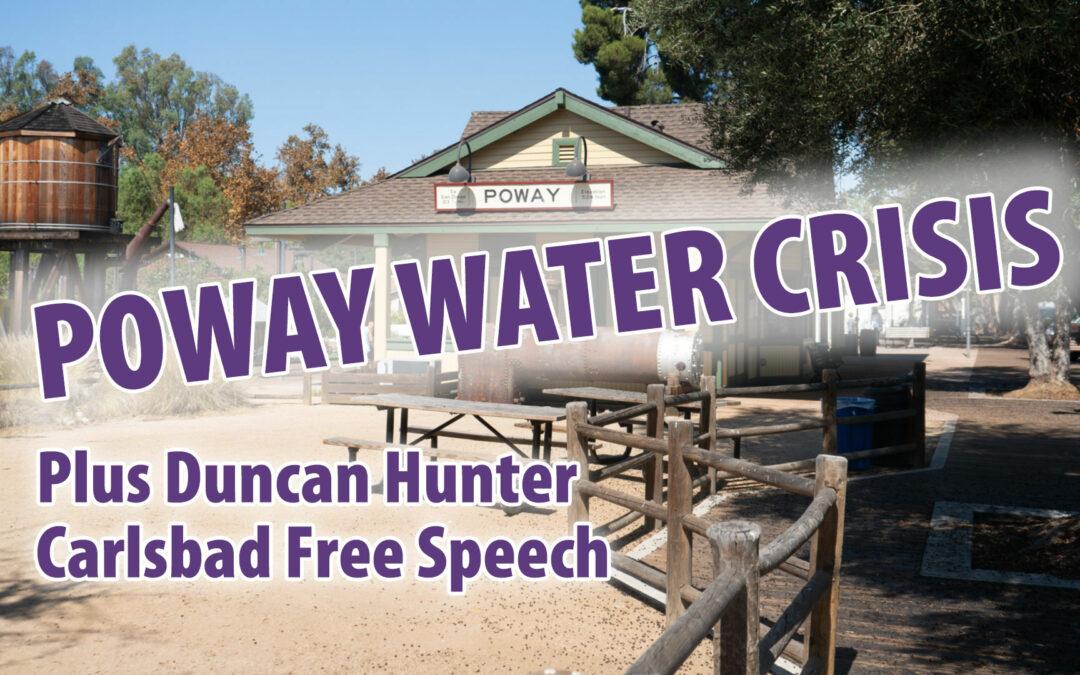 Poway Water, Duncan Hunter, Carlsbad Free Speech, JRP0094