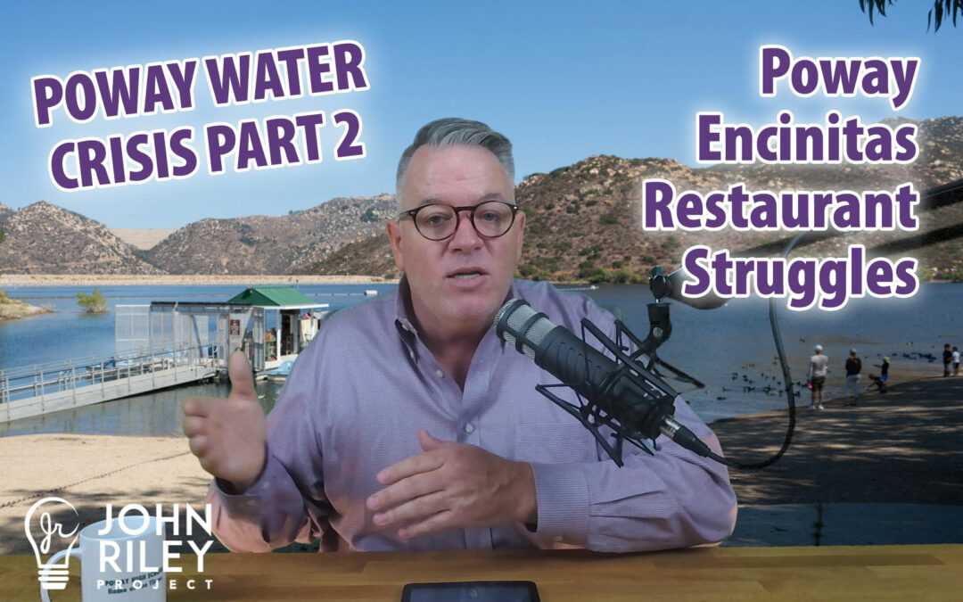 Poway Water Crisis Part 2, Restaurants vs. Government, JRP0098