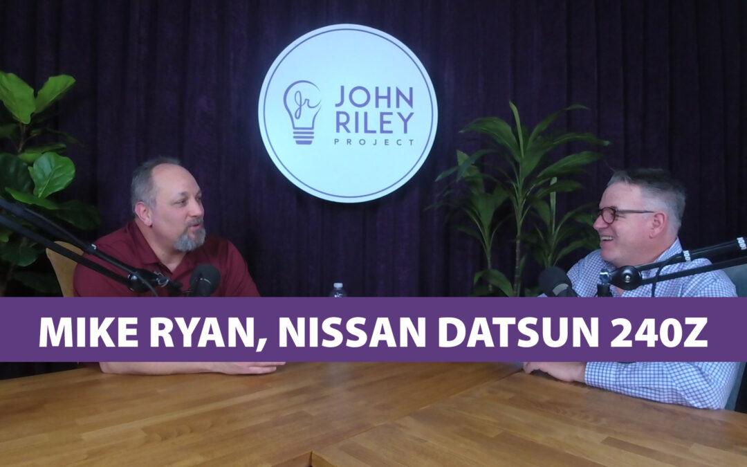 Mike Ryan, Nissan Datsun 240Z, JRP0110