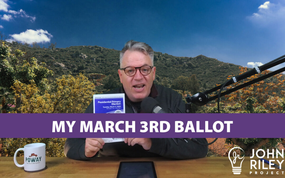 My March 3rd Ballot, Super Tuesday, John Riley Project, JRP0114