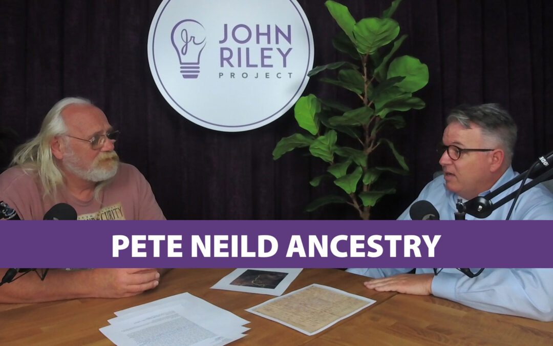Pete Neild, ancestry, british, irish, immigration, John Riley Project, JRP0118