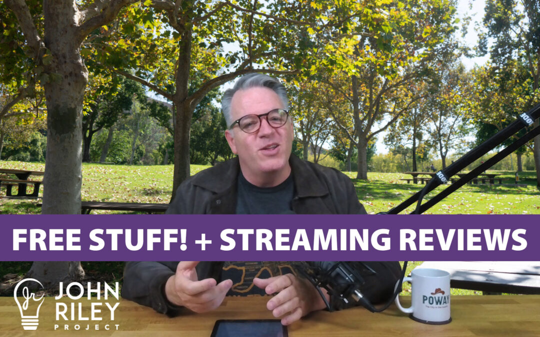 Free Stuff! + Streaming TV Reviews, JRP0122