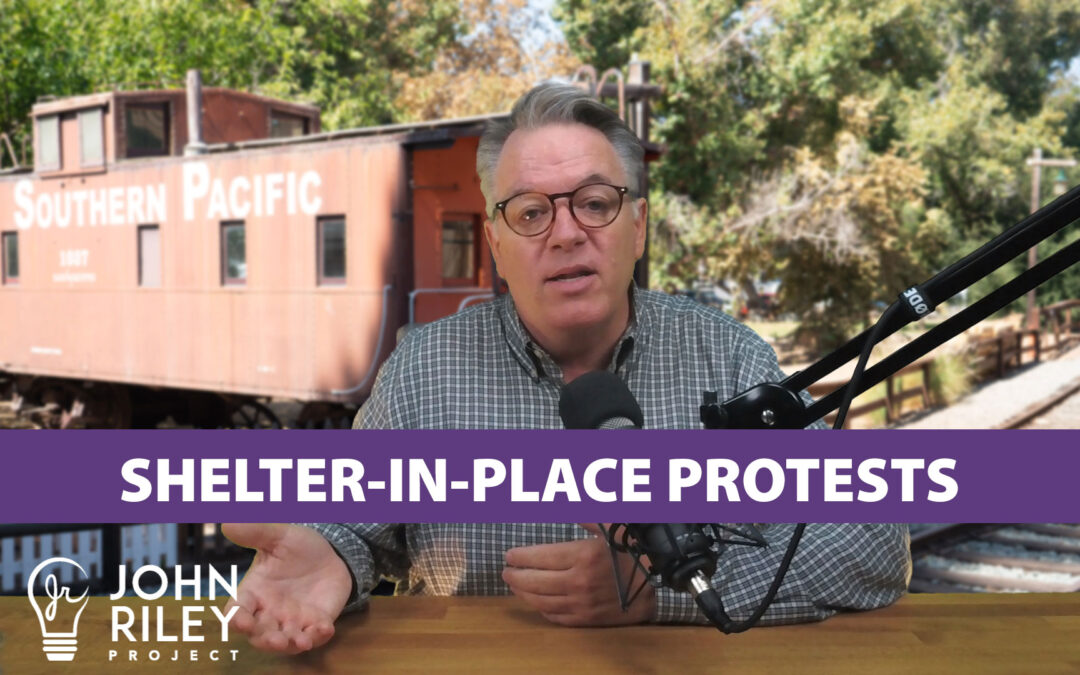Shelter-In-Place Protesters, Angels Will Help, Steve Vaus, John Riley Project, JRP0127