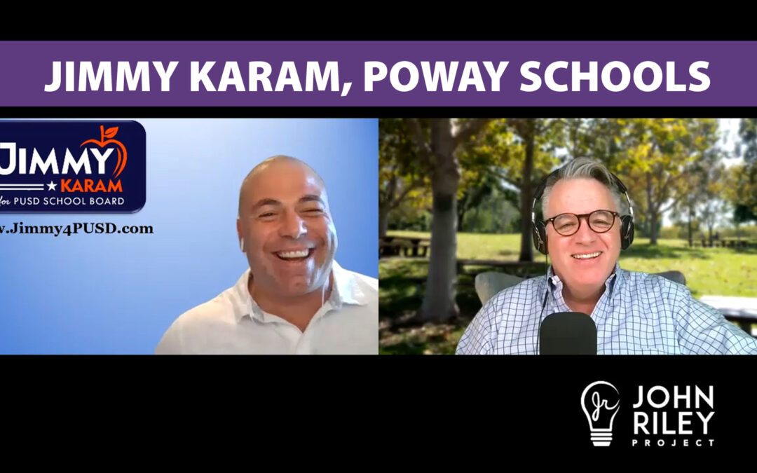 Jimmy Karam, Poway Schools, PUSD, Poway Unified, John Riley Project, JRP0143