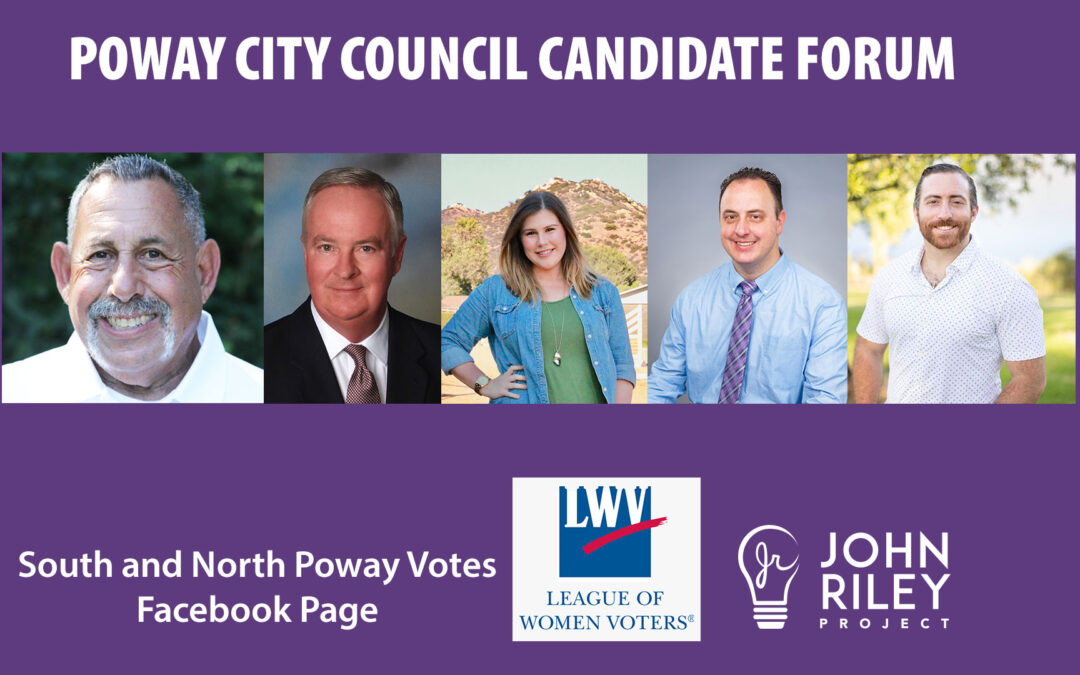 Poway City Council Forum, Leonard, Factor, Frank, Olps, Fournier, John Riley Project, JRP0161