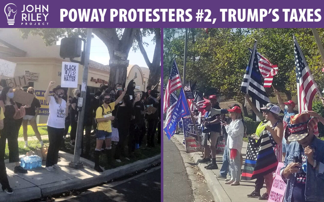 Poway Protesters #2 and Trump's Taxes, JRP0168
