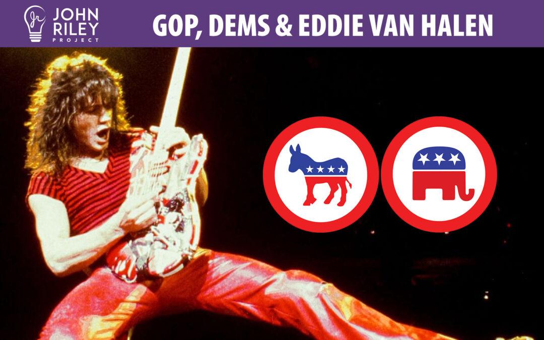 republicans, democrats, eddie van halen, john riley project, jrp0173