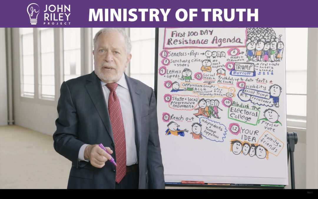 robert reich, ministry of truth, truth commission, Poway, John Riley Project, JRP0179
