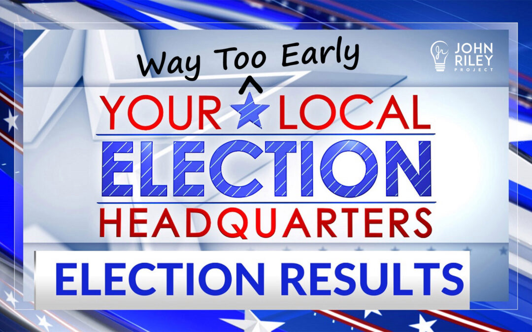 Way Too Early San Diego County Election Results Commentary, JRP0185