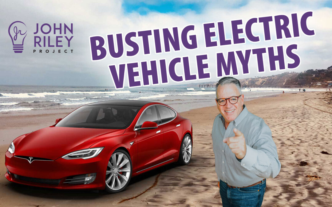 electric vehicle, myths, busting, john riley project, JRP0193