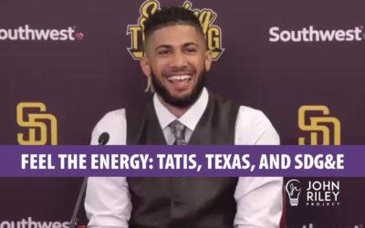 Feel the Energy: Tatis, Texas, and SDG&E, JRP0204