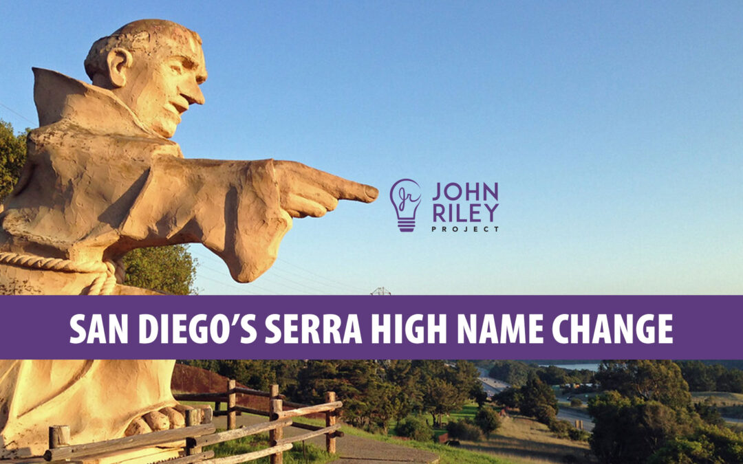 san diego, serra high school, junipero serra, john riley project, jrp0211