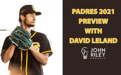 San Diego Padres 2021 Preview, David Leland, JRP0217