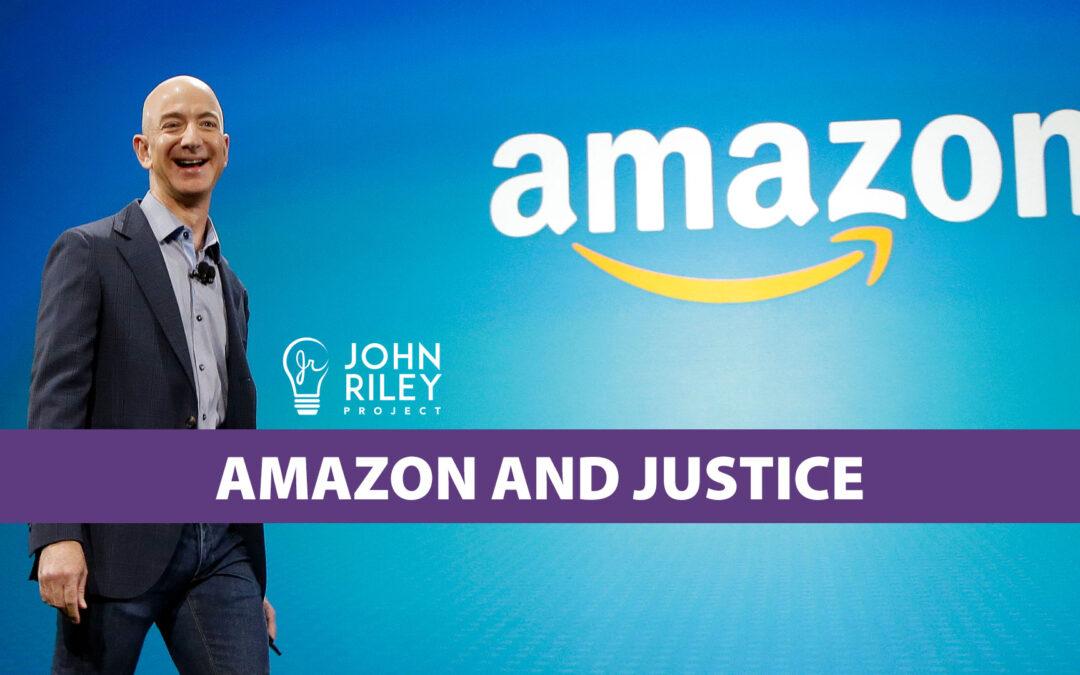 Amazon, Justice, John Riley Project, JRP0223