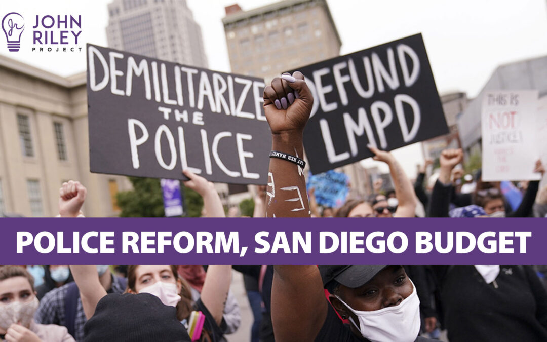Police Reform San Diego Budget JRP0226
