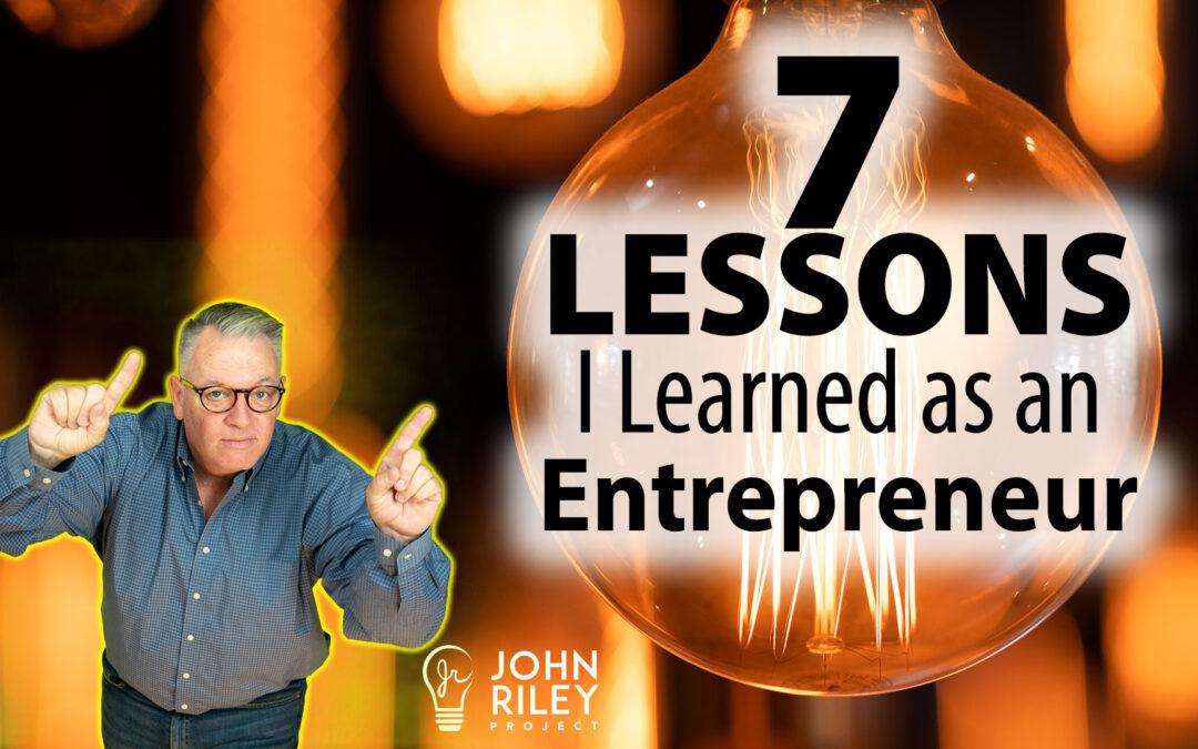 7 Lessons I Learned as an Entrepreneur, JRP0246