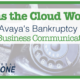 avaya-bankruptcy cloud-technology