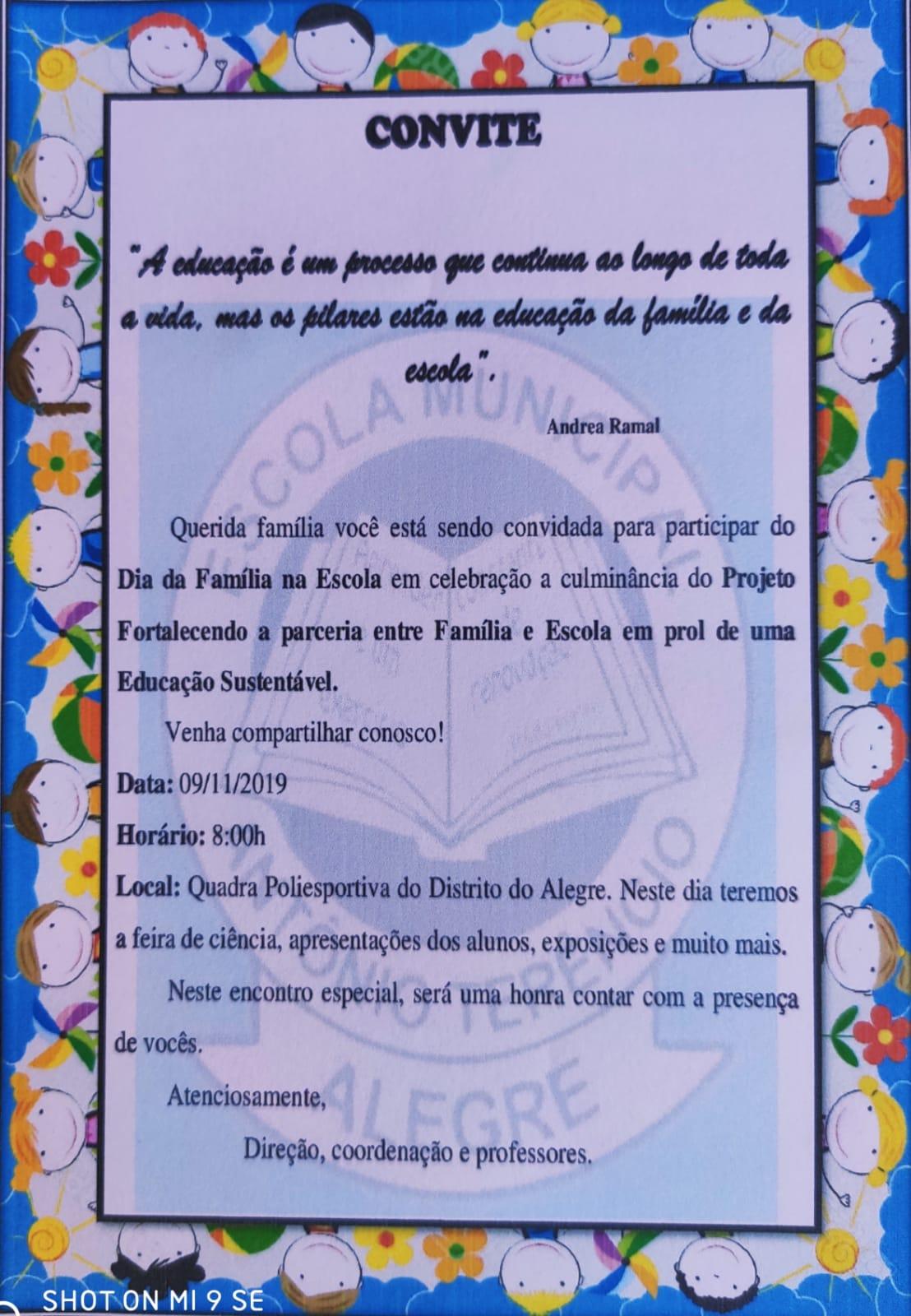 O Dia da Família na Escola Antônio Terêncio do Distrito de Alegre será no sábado (09/11/2019), a partir das 8 horas.