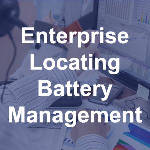Enterprise Locating Battery Management