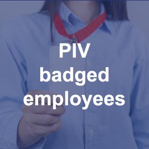 PIV Badged Employees