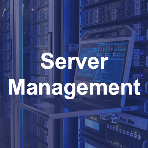 Server Management Services Click Here For More Information