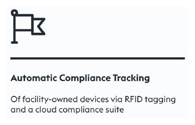 Of Facility Owned Devices Via RFID Tagging And A Cloud Compliance Suite Receive Automatic Compliance Tracking