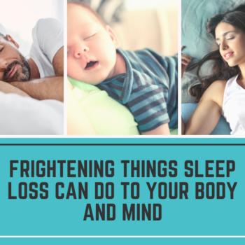 Sleep Loss Effects on the Body