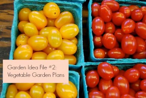 Vegetable Garden Plans   The Naptime Chef