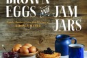 Brown Eggs and Jam Jars Giveaway | The Naptime Chef