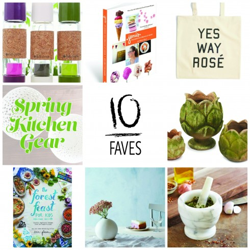10 Faves: Spring Kitchen Gear | The Naptime Chef