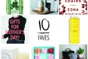 10 Faves: Mother's Day Gift Guide 2016 | The Naptime Chef