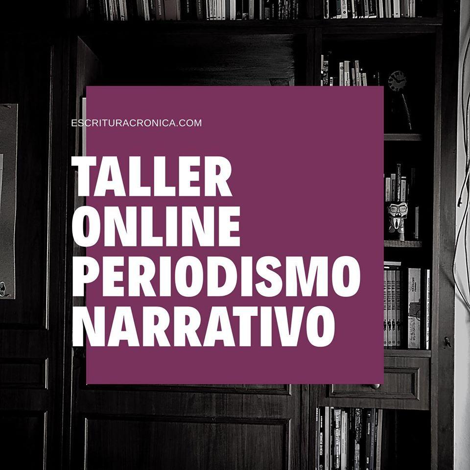 Abierta la inscripción al taller online de periodismo narrativo