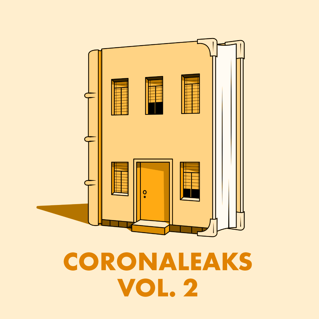 Coronaleaks: diarios íntimos de la cuarentena (Segunda entrega )