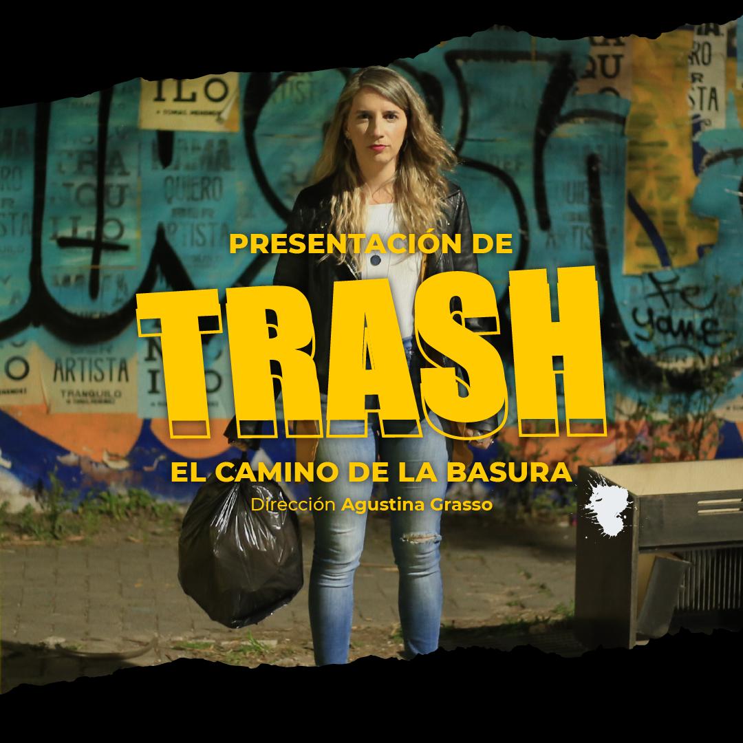 Cómo ser parte de Trash, el camino de la basura