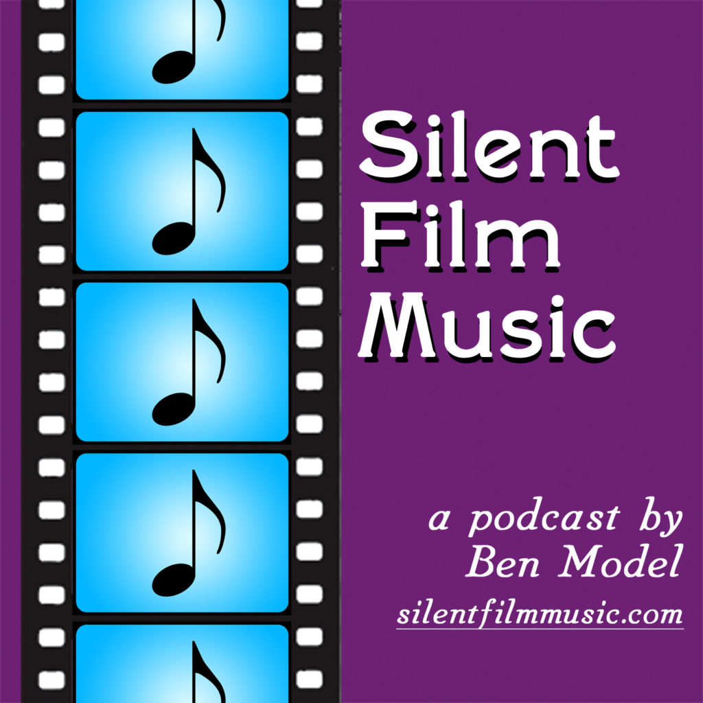 silent film music podcast