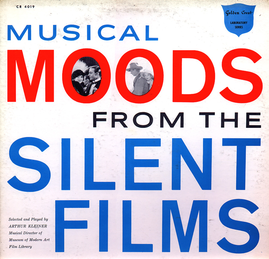 Arthur Kleiner Musical Moods from the Silent Films