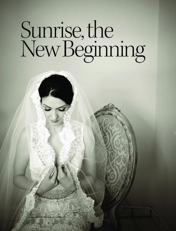 Sunrise, the New Beginning   Enchanted Brides