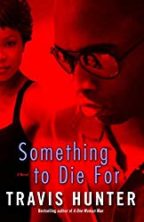 Something to Die For: A Novel